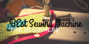 Best Sewing Machine FOr BEginners 2