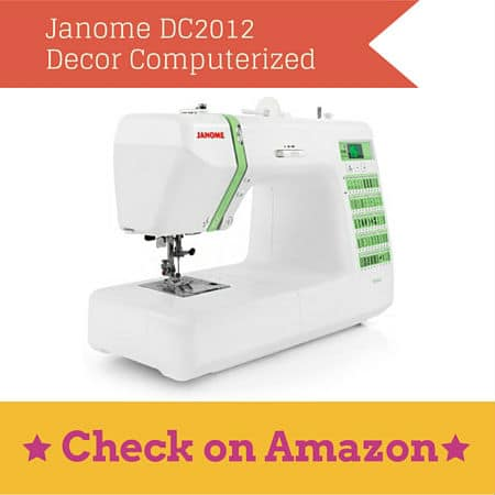 Janome DC2012 Decor Computerized