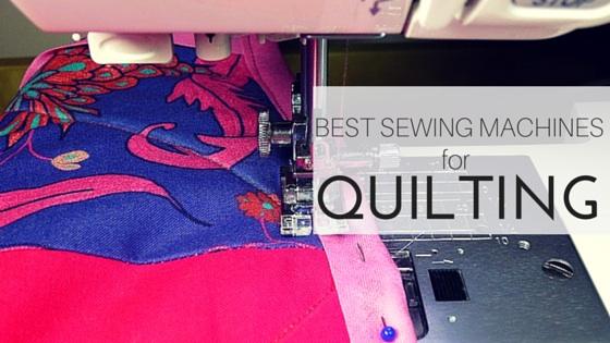 best quilting machines