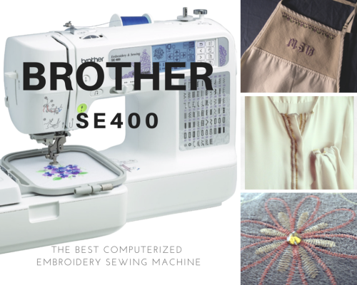 Brother Se400 Computerized Sewing Embroidery Machine Review Sewing
