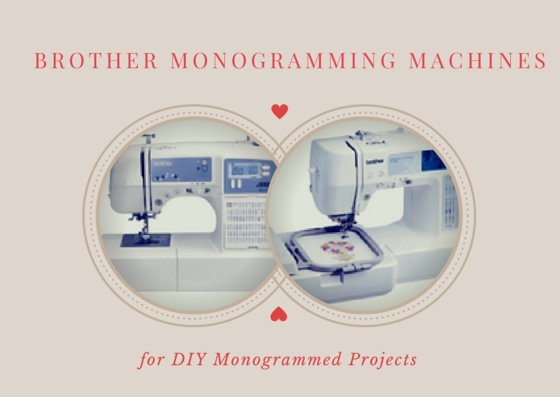 brother monogramming machines
