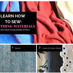 Learn How To Sew: Different Clothing Materials