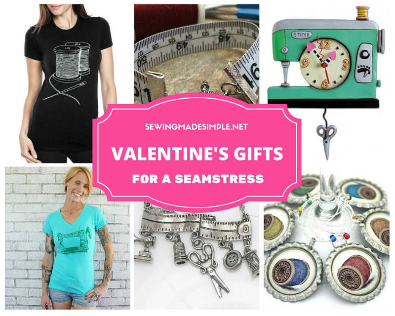Valentine's gifts for a seamstress