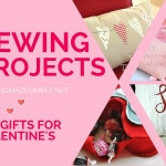 Valentine's Day Gifts to Sew For Your Special Sweetheart