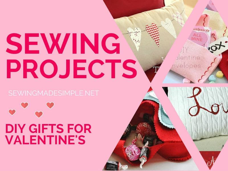 Valentine\'s Day Gifts to Sew For Your Special Sweetheart•Sewing ...