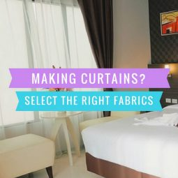 Making Curtains? Select The Right Fabrics for Functionality and Beauty