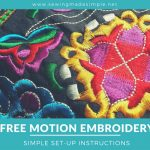 Free-Motion Embroidery: Set Up Your Machine the Right Way