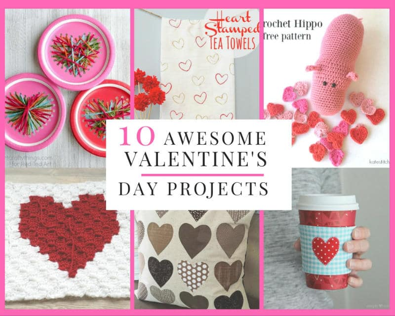 Sewing With Love 10 Awesome Valentine S Day Craft Tutorials Sewing