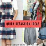 10 Refashion Ideas To Do Under 1 Hour
